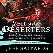 Veil of the Deserters: Bloodsounder's Arc, Book 2 | Jeff Salyards
