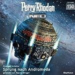 Sprung nach Andromeda (Perry Rhodan NEO 150)   Rüdiger Schäfer
