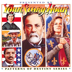 Patterns of Destiny: Your Story Hour Album 7 | [Your Story Hour]