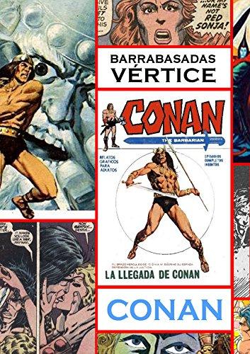 Barrabasadas Vértice: Conan