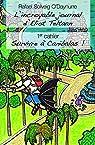 L'incroyable journal d'Eliot Teltann : 1er cahier : Survivre à Canibalas ! par O`Daynurre
