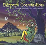 From Cropredy To Portmeirion [Reissue] by Fairport Convention (2007-05-01)
