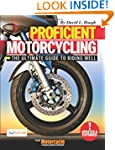 Proficient Motorcycling: The Ultimate...