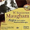 Regen: Und andere Meistererzählungen Hörbuch von W. Somerset Maugham Gesprochen von: Friedhelm Ptok, Werner Rehm, Hans Korte