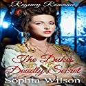 The Duke's Deadly Secret Audiobook by Sophia Wilson Narrated by Nano Nagle