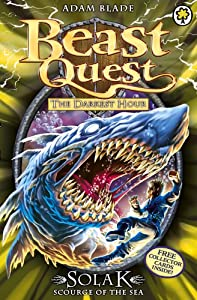 Amazon.fr - Beast Quest: 67: Solak Scourge of the Sea