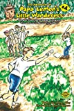 The Adventures of Papa Lemon's Little Wanderers Book 4: The Life of Babe Didrikson