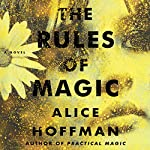 The Rules of Magic | Alice Hoffman