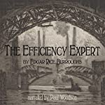 The Efficiency Expert | Edgar Rice Burroughs