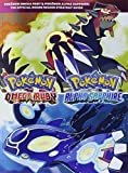 Pokémon Omega Ruby & Pokémon Alpha Sapphire:The Official Hoenn Region Strategy Guide [Version en langue Anglaise ]