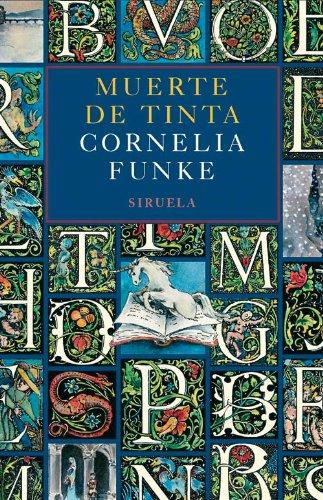 Cornelia Funke - Muerte de Tinta (Las Tres Edades)