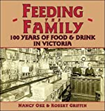 Feeding the Family: 100 Years of Food and Drink in Victoria