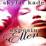 Exposing Ellen: 1Night Stand Series | Skylar Kade