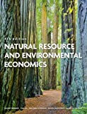 Natural Resource and Environmental Economics (4th Edition)