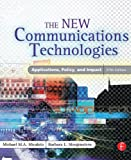 img - for The New Communications Technologies: Applications, Policy, and Impact book / textbook / text book