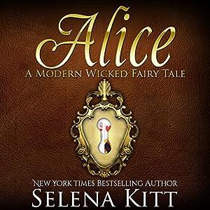 Alice: A BDSM Fairy Tale Audiobook