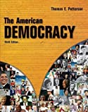img - for The American Democracy 9th Edition (Ninth Edition) by Thomas E. Patterson book / textbook / text book