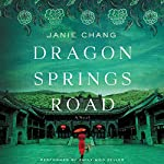 Dragon Springs Road: A Novel | Janie Chang