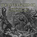 The Unvanquished: A Reader's Guide to the William Faulkner Novel Audiobook by Robert Crayola Narrated by Seth D. Anderson