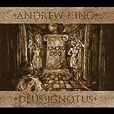 Deus Ignotus Andrew King