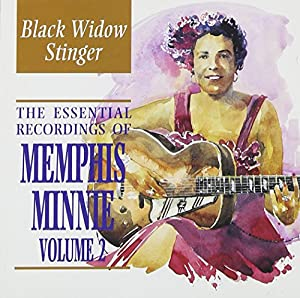 The Essential Recordings of Memphis Minnie Vol.2: Black Widow Stinger