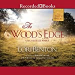 The Wood's Edge | Lori Benton