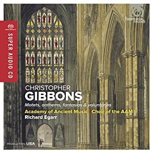 Gibbons: Motets, Anthems, Fantasias