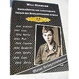 Träger der Nahkampfspange in Gold. Willi Rogmann - Einzelkämpfer der Leibstandarte