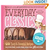 Everyday Classics: Essential Gluten-Free, Dairy-Free and Egg-Free Recipes