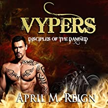 Disciples of the Damned: The Vypers, Season 1, Episode 2 Audiobook by April M. Reign Narrated by Roderick Peeples