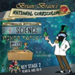Brian Brain's National Curriculum KS2 Y6 Science Mixed Topics   Russell Webster