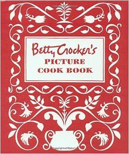 BETTY CROCKER'S COOKBOOK FOR BOYS AND GIRLS Children's Recipe Book Crocker 1983