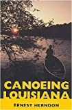 img - for Canoeing Louisiana book / textbook / text book