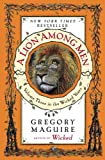 A Lion Among Men (0060859725) by Maguire,Gregory