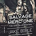 Salvage Merc One: The Daedalus System Audiobook by Jake Bible Narrated by Andrew B. Wehrlen