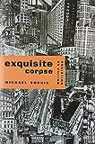 Exquisite Corpse: Writings on Buildings (Haymarket)