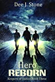 img - for Hero Reborn (Keepers of Justice, Book 3) book / textbook / text book