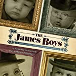 The James Boys: A Novel Account of Four Desperate Brothers | Richard Liebmann-Smith
