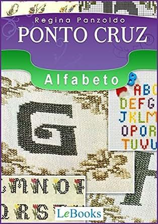 Amazon.com: Ponto cruz - alfabeto (Coleção Artesanato) (Portuguese