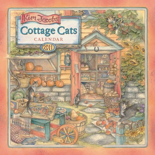 Cottage Cats by Kim Jacobs 2011 Wall Calendar (Calendar)
