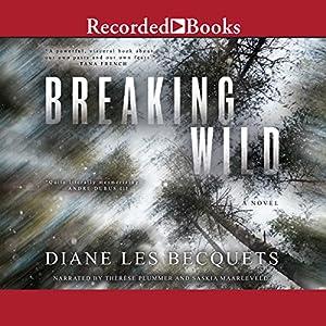 Breaking Wild Audiobook