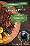 Weber Smokey Mountain Cookbook: Compl...