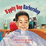 By Natasha Anastasia Tarpley Bippity Bop Barbershop (Reprint)