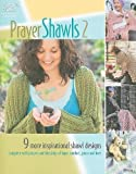 img - for Prayer Shawls II (Annie's Attic: Crochet) book / textbook / text book
