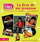Ns en 1983, le livre de ma jeunesse...