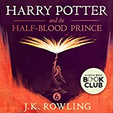 Harry Potter and the Half-Blood Prince, Book 6 Audiobook by J.K. Rowling Narrated by Stephen Fry