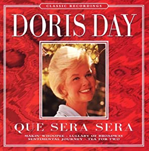 Que Sera Sera: Doris Day: Amazon.fr: Musique