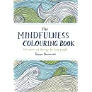 The Mindfulness Colouring Book: Anti-stress art therapy...
