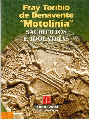 Sacrificios e idolatr as (Historia) (Spanish Edition)