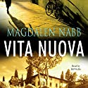 Vita Nuova (       UNABRIDGED) by Magdalen Nabb Narrated by Bill Wallis